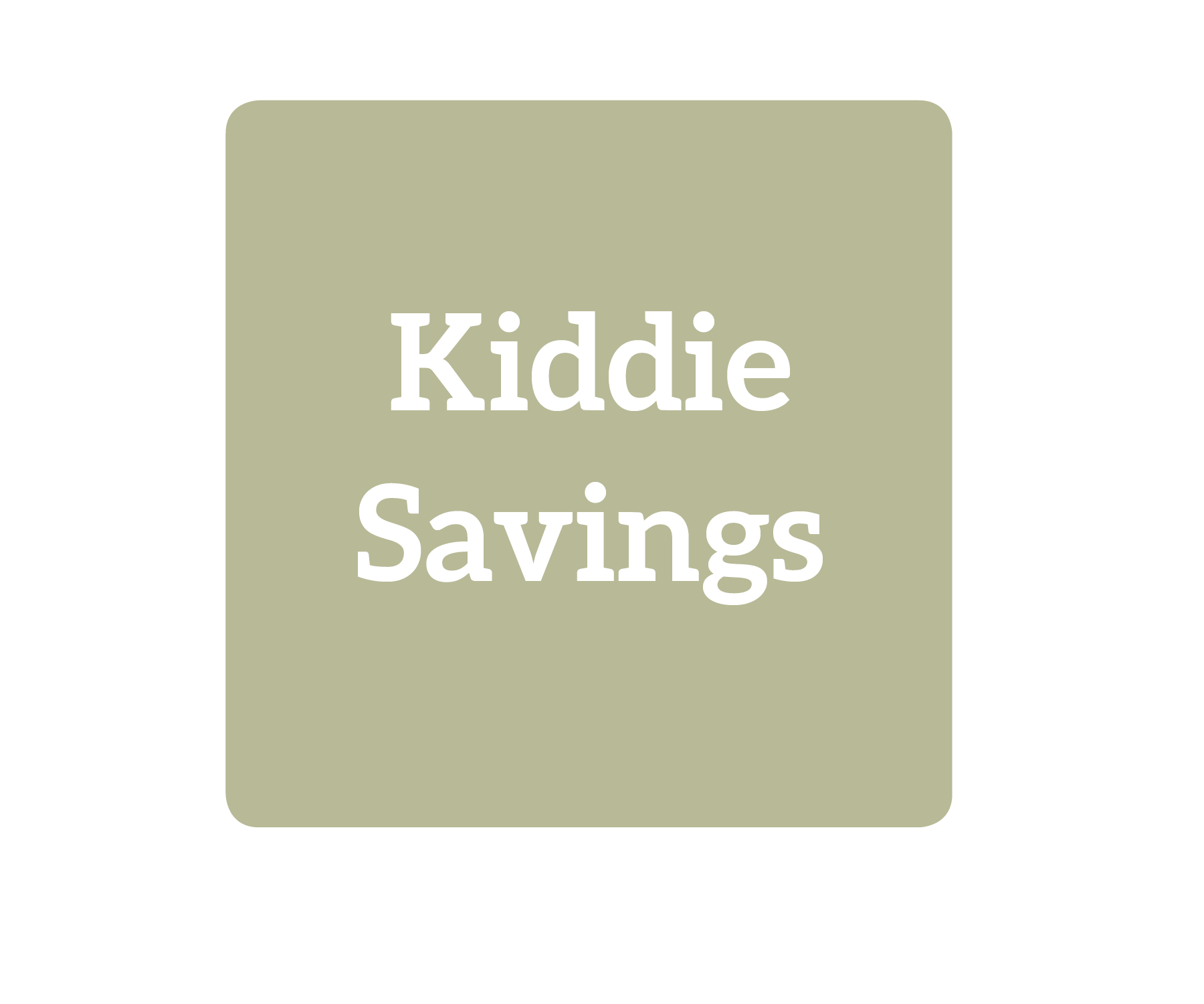 Kiddie Savings